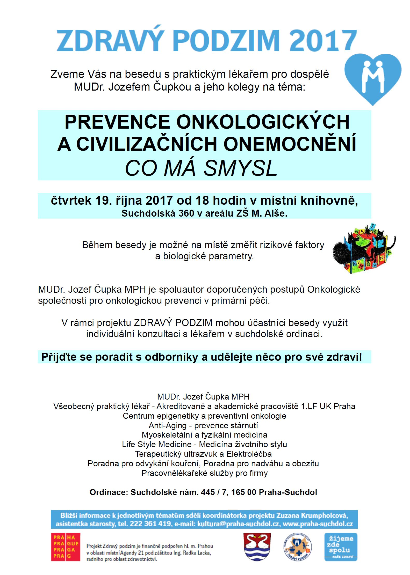 Co má smysl - beseda s  MUDr. J. Čupkou, 19.10.2017